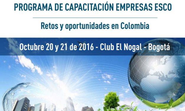 """PROGRAMA DE CAPACITACIÓN EMPRESAS ESCO """"RETOS Y OPORTUNIDADES EN COLOMBIA"""""""